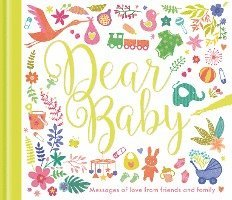 bokomslag Dear baby - messages of love from friends and family