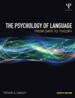 bokomslag The Psychology of Language: From Data to Theory