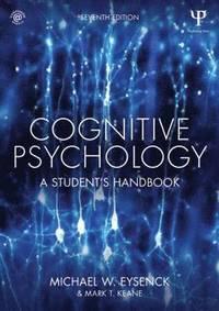 bokomslag Cognitive Psychology: A Student's Handbook