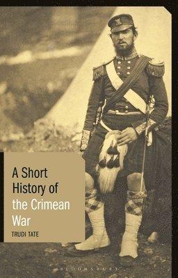 bokomslag A Short History of the Crimean War