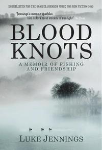 bokomslag Blood Knots