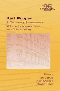 bokomslag Karl Popper. A Centenary Assessment. Volume II - Metaphysics and Epistemology