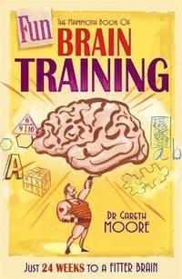 bokomslag The Mammoth Book of Fun Brain-Training