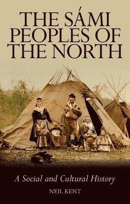 bokomslag Sami peoples of the north - a social and cultural history