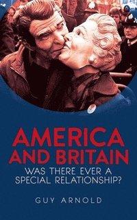 bokomslag America and Britain