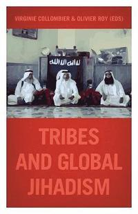 bokomslag Tribes and global jihadism