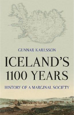 bokomslag Iceland's 1100 Years: History of a Marginal Society