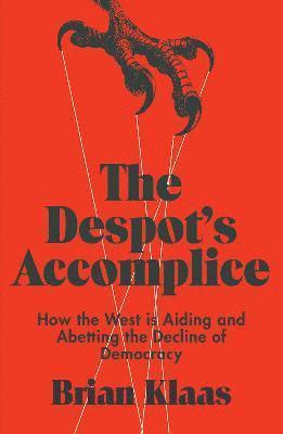 bokomslag The Despot's Accomplice