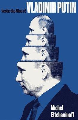 bokomslag Inside the Mind of Vladimir Putin