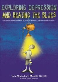 bokomslag Exploring Depression, and Beating the Blues