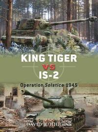 bokomslag King Tiger vs IS-2
