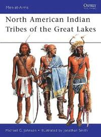 bokomslag North American Indian Tribes of the Great Lakes