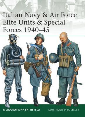 bokomslag Italian Navy &; Air Force Elite Units &; Special Forces 1940-45