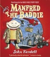 bokomslag Manfred the Baddie