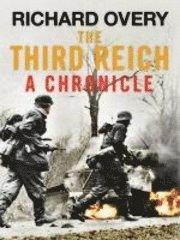 bokomslag The Third Reich: A Chronicle