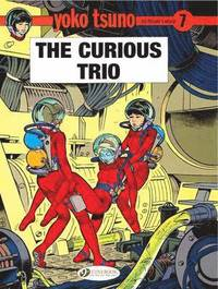 bokomslag Yoko Tsuno Vol. 7: the Curious Trio
