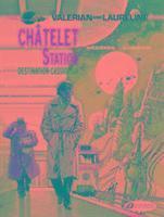 bokomslag Valerian Vol. 9: Chatelet Station Destination Cassiopeia