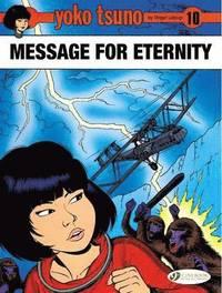 bokomslag Yoko Tsuno Vol. 10: Message for Eternity