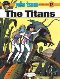 bokomslag Yoko Tsuno Vol. 12: the Titans