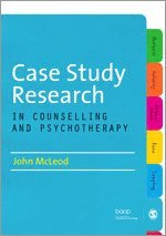 bokomslag Case Study Research in Counselling and Psychotherapy