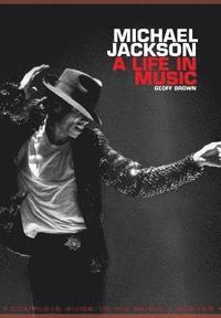 bokomslag Michael Jackson: A Life in Music
