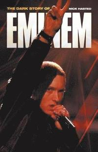 bokomslag Dark Story of Eminem, The