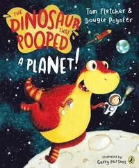 bokomslag The Dinosaur That Pooped A Planet!