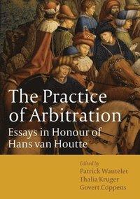 bokomslag The Practice of Arbitration