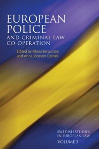 bokomslag European Police and Criminal Law Co-operation, Volume 5