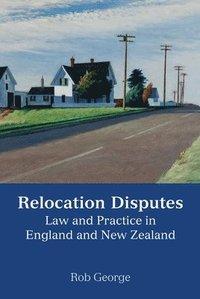bokomslag Relocation Disputes