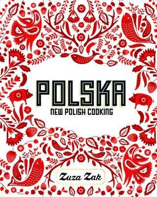 bokomslag Polska - new polish cooking