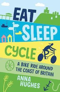 bokomslag Eat, Sleep, Cycle