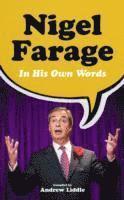 bokomslag Nigel Farage in His Own Words