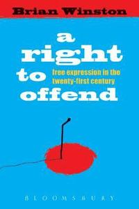 bokomslag A Right to Offend