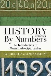 bokomslag History by Numbers: An Introduction to Quantitative Approaches