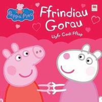bokomslag Peppa Pinc: Ffrindiau Gorau - Llyfr Codi Fflap