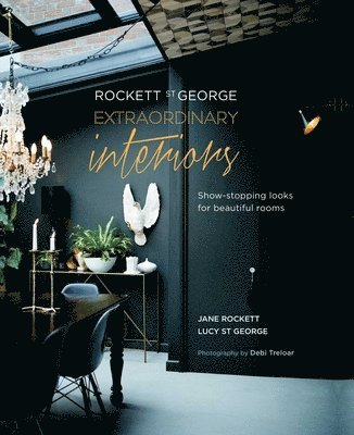 bokomslag Rockett St George: Extraordinary Interiors: Show-Stopping Looks for Unique Interiors