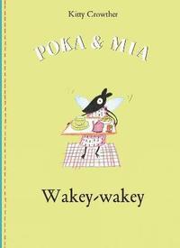 bokomslag Poka and Mia: Wakey-wakey