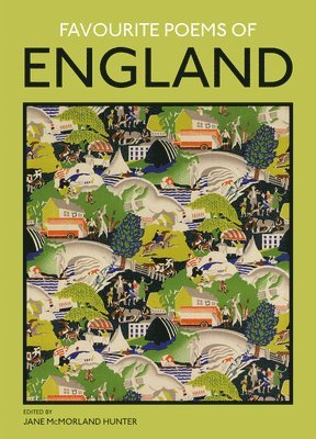 bokomslag Favourite poems of england - a collection to celebrate this green and pleas