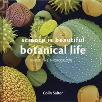 bokomslag Science is Beautiful: Botanical Life
