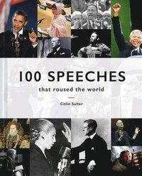 bokomslag 100 Speeches that roused the world