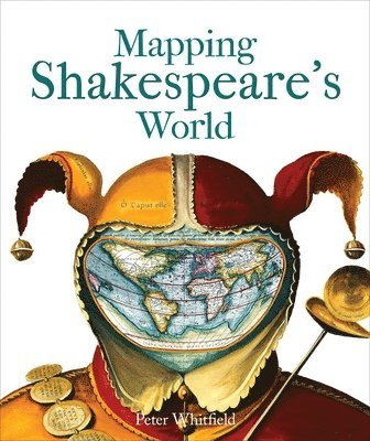 bokomslag Mapping Shakespeare's World