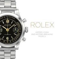 bokomslag Rolex - history, icons and record-breaking models