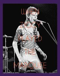 bokomslag When Ziggy Played the Marquee