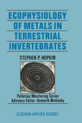 bokomslag Ecophysiology of Metals in Terrestrial Invertebrates