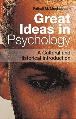 bokomslag Great Ideas in Psychology: A Cultural and Historical Introduction