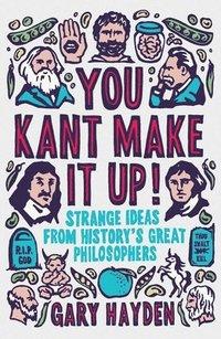 bokomslag You Kant Make it Up!