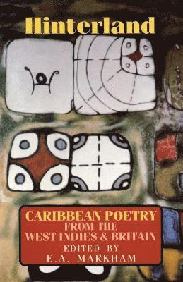 bokomslag Hinterland: Caribbean Poetry from the West Indies and Britain