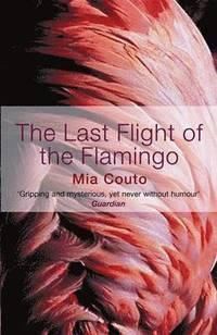 bokomslag The Last Flight of the Flamingo