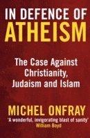bokomslag In Defence of Atheism